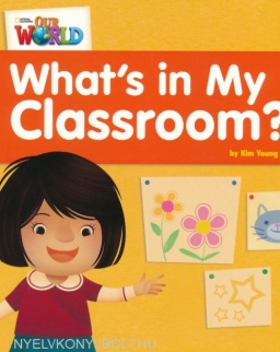 Our World Reader: What's in my Classroom