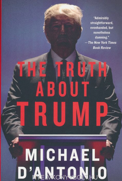 Michael D'Antonio: The Truth About Trump