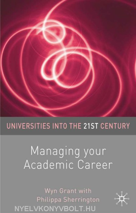 Managing Your Academic Career