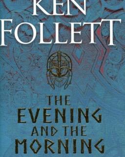 Ken Follett: The Evening and the Morning