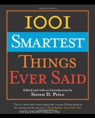 Steven D. Price: 1001 Smartest Things Ever Said