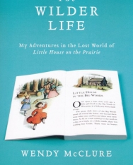 Wendy McClure: The Wilder Life