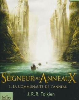 J. R. R. Tolkien: Le Seigneur des Anneaux 1. La Communaute de l' Anneau