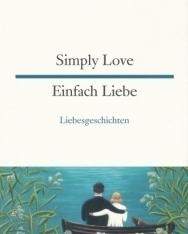 Einfach Liebe | Simply Love - német-angol kétnyelvű kiadás
