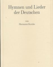 Hermann Kurzke: Hymnen und Lieder der Deutschen