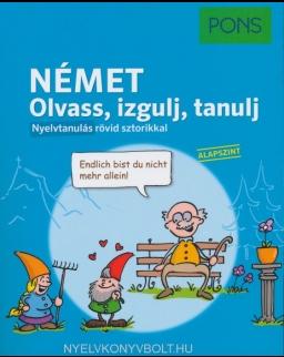 Pons Német nyelvkönyv - Olvass, izgulj, tanulj. Nyelvtanulás rövid sztorikkal