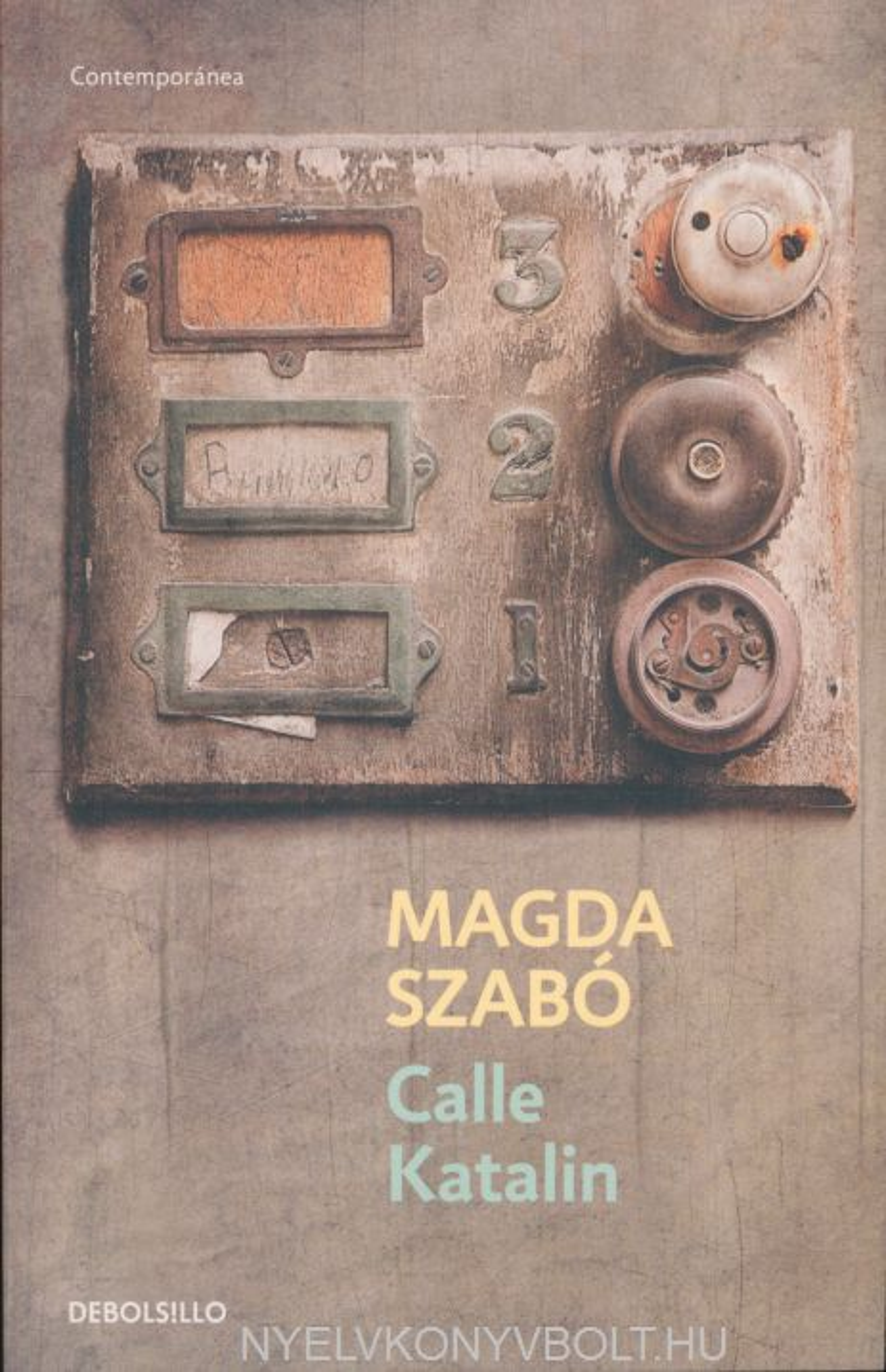 Szabó Magda: Calle Katalin