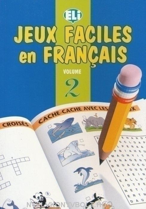 Jeux Faciles en Francais Volume 2