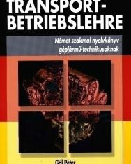 Transportbetriebslehre - Német szakmai nyelvkönyv gépjármű-technikusoknak