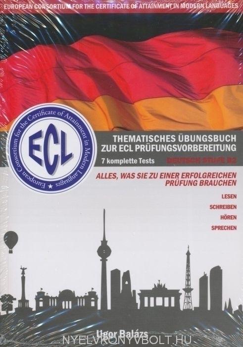 ECL-Thematisches Übungsbuch zur ECL Prüfungsvorbereitung mit CD