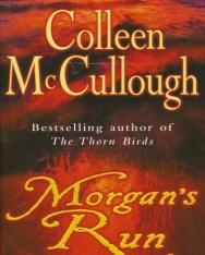Colleen McCullough: Morgan's Run