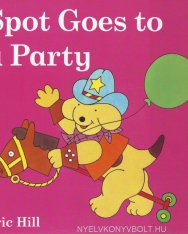 Spot Goes to a Party - A lift-the-flap book