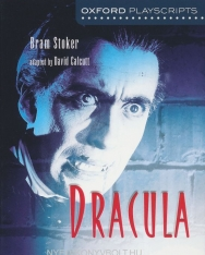 Bram Stoker and David Calcutt: Dracula (Oxford Playscripts)