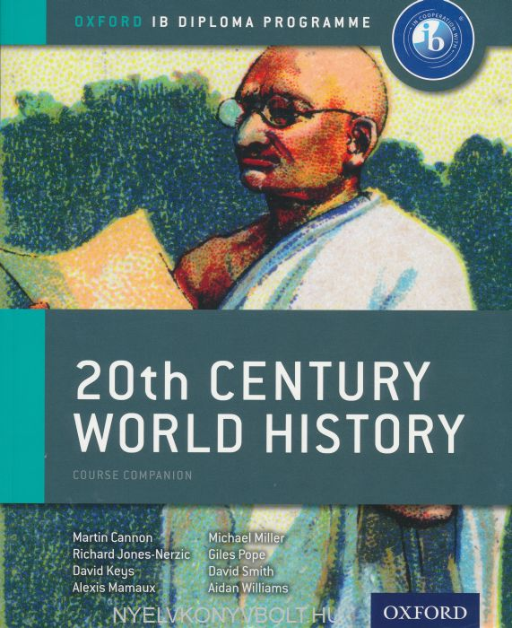 20th Century World History: Course Companion IB Diploma Programme