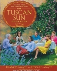 Frances Mayes and Edward Mayes: The Tuscan Sun Cookbook: Recipes from Our Italian Kitchen