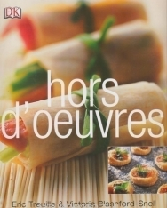 Eric Treuille, Victoria Blashford-Snell: Hors D'Oeuvres