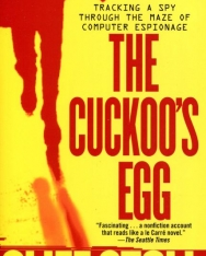 Cliff Stoll: The Cuckoo's Egg: Tracking a Spy Through the Maze of Computer Espionage