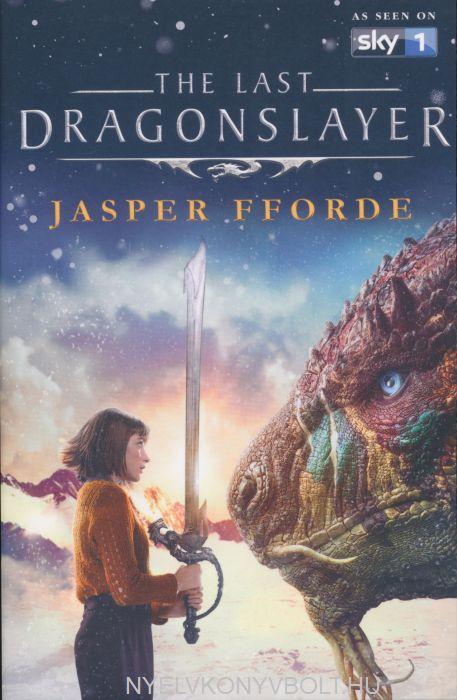 Jasper Fforde: The Last Dragonslayer
