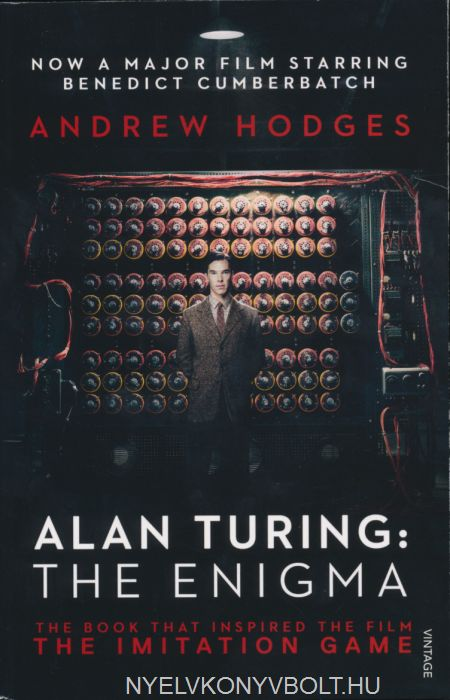 Andrew Hodges: Alan Turing: The Enigma