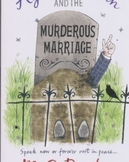 M. C. Beaton: Agatha Raisin and the Murderous Marriage