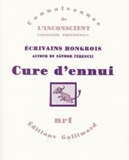Cure d'ennui - Écrivains Hongrois autour de Sándor Ferenczi