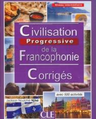 Civilisation progressive de la francophonie - Niveau intermédiaire - Corrigés