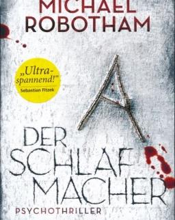 Michael Robotham: Der Schlaf der Macher