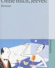 P. G. Wodehouse: Ohne mich, Jeeves!