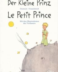 Antoine de Saint -Exupery: Kleine Prinz · Le Petit Prince: Zweisprachig Deutsch / Französisch