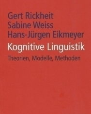 Kognitive Linguistik: Theorien, Modelle, Methoden