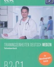Trainingseinheiten telc Deutsch B2·C1 Medizin: Teilnehmerbuch