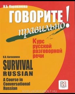 Govoritye pravilna! - Kursz russzkoj rozgovornoj recsi + CD MP3 (Survival Russian)