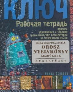 Kljucs 1 - Orosz nyelvkönyv kezdőknek Munkafüzet
