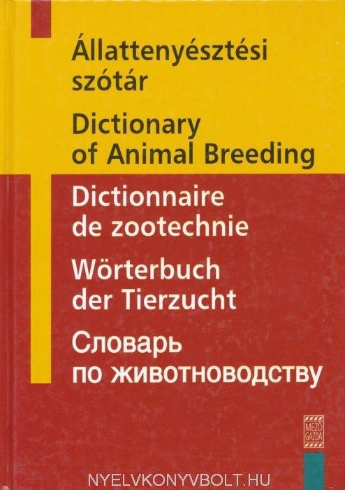 Állattenyésztési Szótár Magyar-Angol-Francia-Német-Orosz