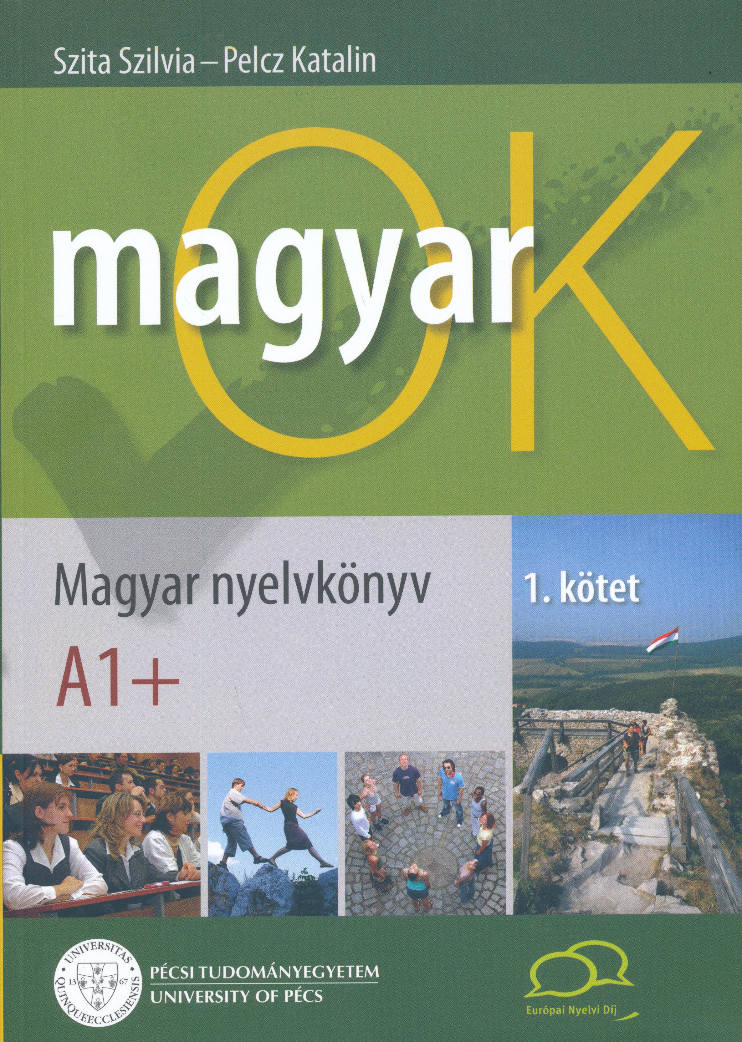 MagyarOK A1+  - Magyar Nyelvkönyv és Nyelvtani Munkafüzet - Letölthető Hanganyaggal