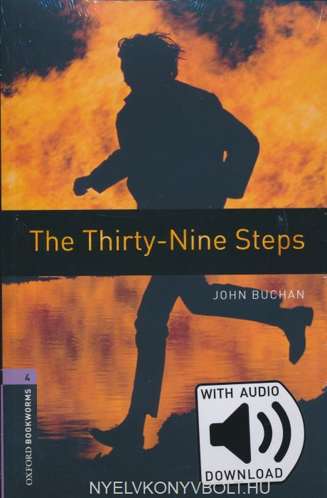 The Thirty-Nine Steps  with Audio Download - Oxford Bookworms Library Level 4