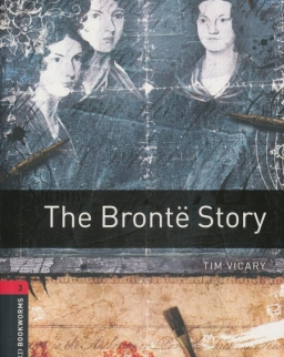 The Bronte Story - Oxford Bookworms Library Level 3