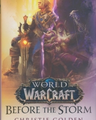 Christie Golden: Before the Storm - World of Warcraft