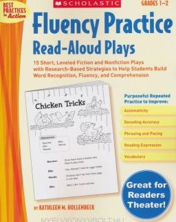 Fluency Practice Read-Aloud Plays, Grades 1-2 (Best Practices in Action)