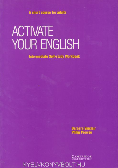 Activate your English Intermediate - A Short Course for Adults Self-Study Workbook