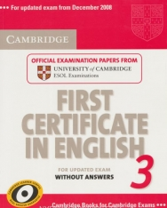 Cambridge First Certificate in English 3 Official Examination Past Papers Student's Book without Answers for Updated Exam 2008 (Practice Tests)