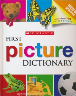 First Picture Dictionary - New and Updated - More Than 700 Words and Pictures