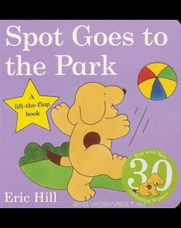 Spot Goes to the Park - A lift-the-flap book (Board Book)