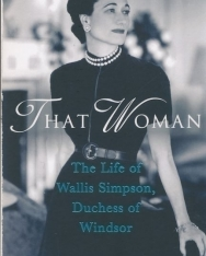 Anne Sebba: That Woman - The Life of Wallis Simpson, Duchess of Windsor