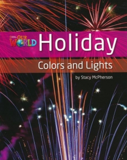 Our World Reader:Holiday - Colors and Lights