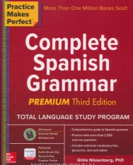 Complete Spanish Grammar Premium Third Edition - Practice Makes Perfect