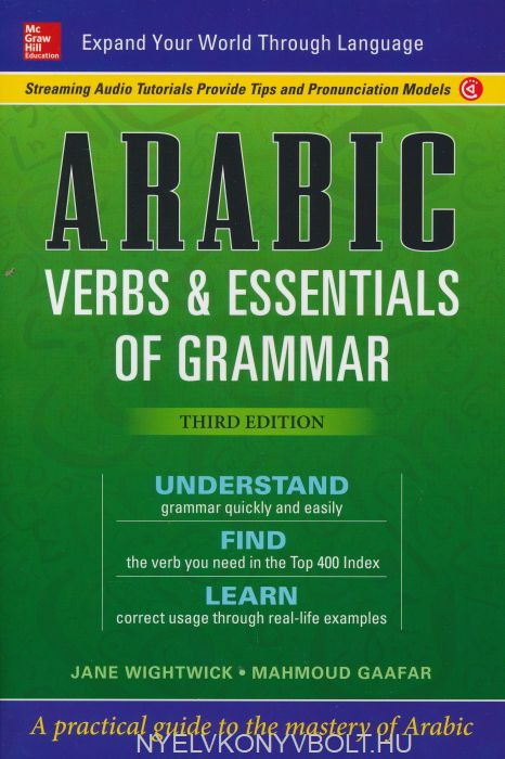 Arabic Verbs & Essentials of Grammar - Third Edition