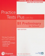 Practice Tests Plus B1 Preliminary for Schools with key (2020 Exam)