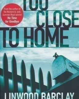 Linwood Barclay: Too Close to Home