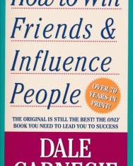Dale Carnegie: How to Win Friends and Influence People